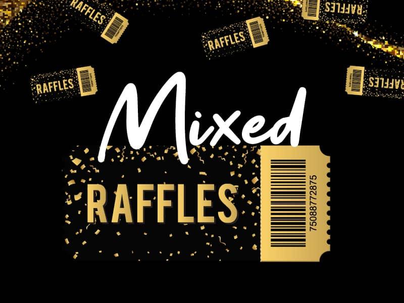 Mixed Raffles