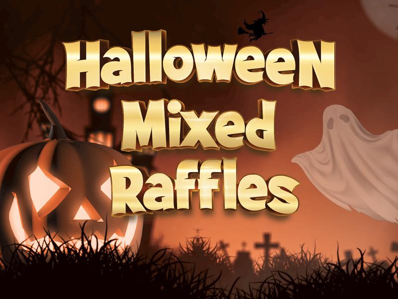 Halloween Mixed Raffles